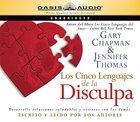 Los Cinco Lenguajes De La Disculpa (Spanish-five Love Languages Of Apology) CD