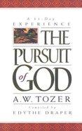 Pursuit of God:31 Day Devotional
