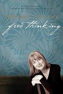 Free Thinking Paperback