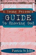 Young Person's Guide to Knowing God Hardback