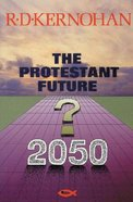 Protestant Future ,The Paperback