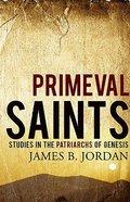Primeval Saints Paperback