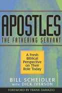 Apostles: The Fathering Servant Paperback