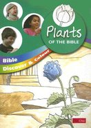 Plants of the Bible (Bible Discover & Colour Series) Paperback