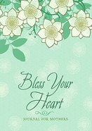 Promise Journal: Bless Your Heart a Mother's Journal
