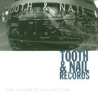 Ultimate Collection: Tooth and Nail