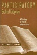 Participatory Biblical Exegesis Paperback
