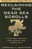 Reclaiming the Dead Sea Scrolls Paperback