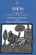 Amos (Anchor Yale Bible Commentaries Series)