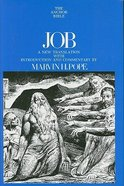 Job (Anchor Yale Bible Commentaries Series)