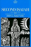 Second Isaiah (Anchor Yale Bible Commentaries Series)