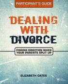 Dealing With Divorce (Student's Guide) Paperback