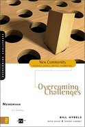 Nehemiah - Overcoming Challenges (New Community Study Series) Paperback