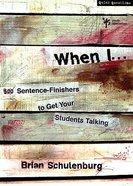 When I... Paperback