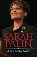 Sarah Palin: A New Kind of Leader Paperback