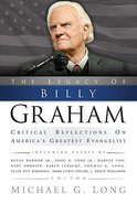 The Legacy of Billy Graham Paperback