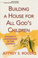 Building a House For All God's Children Paperback