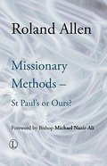 Missionary Methods: St Paul's Or Ours? Paperback
