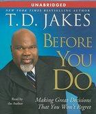 Before You Do (Unabridged) (6 Cds) CD