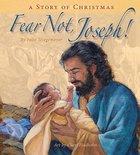 Fear Not, Joseph!