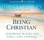 Being Christian (5 Cds, 6 Hours, Abridged) CD