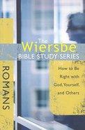 Romans (Wiersbe Bible Study Series) Paperback