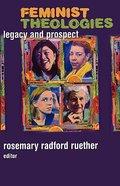 Feminist Theologies Paperback