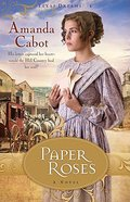 Paper Roses (#01 in Texas Dreams Series) Paperback