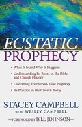 Ecstatic Prophecy Paperback