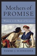 Mothers of Promise Paperback