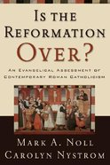 Is the Reformation Over? Paperback