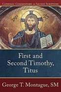 First and Second Timothy, Titus (Catholic Commentary On Sacred Scripture Series) Paperback
