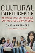 Cultural Intelligence: Improving Your Cq to Engage Our Multicultural World Paperback