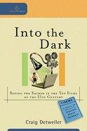 Into the Dark Paperback
