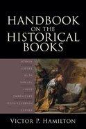 Handbook on the Historical Books Paperback