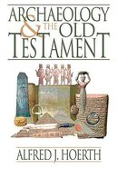 Archaeology and the Old Testament Paperback