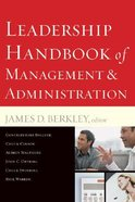 Leadership Handbook of Management & Administration (& Expanded) Paperback