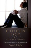 Hidden Joy in a Dark Corner Paperback