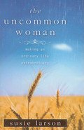 The Uncommon Woman Paperback