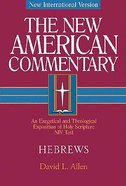 Hebrews (#35 in New American Commentary Series) Hardback