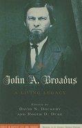 John a Broadus Paperback