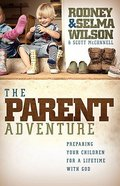 The Parent Adventure Paperback