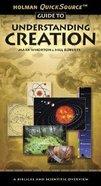 Understanding Creation (Holman Quicksource Guides Series) Paperback