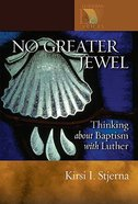 No Greater Jewel Paperback