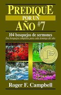 Predique Por Un Ano #7 (Preach For A Year #7) Paperback