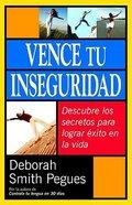 Vence Tu Inseguridad (Supreme Confidence) Paperback