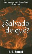 Salvado De Que? (Saved From What?) Paperback