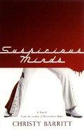 Suspicious Minds Paperback