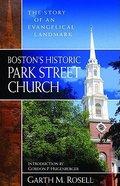 Boston's Historic Park Street Church Paperback