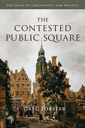 The Contested Public Square Paperback